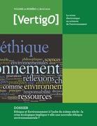 Volume 10 Numéro 1   2010 - Ethique et Environnement à l'aube du 21ème siècle : la crise écologique implique-t-elle une nouvelle éthique environnementale ? - VertigO