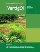 Volume 10 numéro 2   2010 - L'agriculture urbaine : un outil multidimensionnel pour le développement des villes et des communautés - VertigO