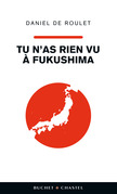 Tu n'as rien vu  Fukushima