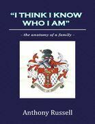 """I Think I Know Who I Am"":The Anatomy of a Family"