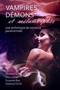 Vampires, Démons et Métamorphes