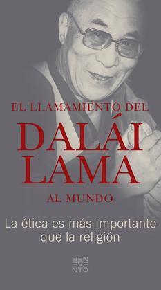 El llamamiento del Dalái Lama al mundo