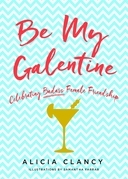 Be My Galentine