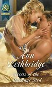 Secrets Of The Marriage Bed (Mills & Boon Historical)