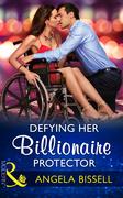 Defying Her Billionaire Protector (Mills & Boon Modern) (Irresistible Mediterranean Tycoons, Book 2)