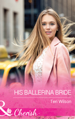 His Ballerina Bride (Mills & Boon Cherish) (Drake Diamonds, Book 1)