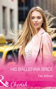 His Ballerina Bride (Mills & Boon Cherish) (Drake Diamonds, Book 1)