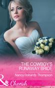 The Cowboy's Runaway Bride (Mills & Boon Cherish) (Celebration, TX, Book 1)
