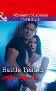 Battle Tested (Mills & Boon Intrigue) (Omega Sector: Critical Response, Book 6)