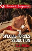 Special Forces Seduction (Mills & Boon Romantic Suspense)