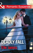 Deadly Fall (Mills & Boon Romantic Suspense)