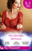 His Ultimate Demand (Mills & Boon By Request) (The 21st Century Gentleman's Club, Book 1)