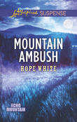 Mountain Ambush (Mills & Boon Love Inspired Suspense) (Echo Mountain, Book 6)