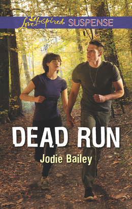 Dead Run (Mills & Boon Love Inspired Suspense)