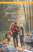 Second Chance Father (Mills & Boon Love Inspired) (Willow's Haven, Book 2)