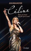 Céline et René, un amour plus fort que la mort