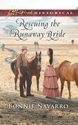 Rescuing The Runaway Bride (Mills & Boon Love Inspired Historical)