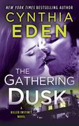 The Gathering Dusk (Killer Instinct, Book 1)