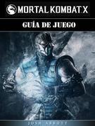 Guía De Juego Mortal Kombat X