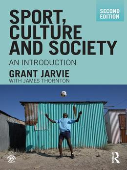 Sport, Culture and Society: An Introduction
