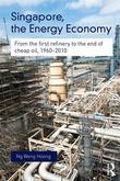Singapore, the Energy Economy