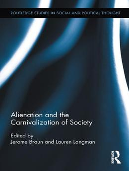 Alienation and the Carnivalization of Society