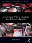 Generation Y in Consumer and Labor Markets