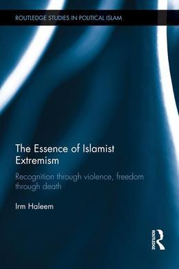The Essence of Islamist Extremism