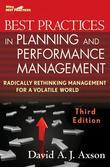 Best Practices in Planning and Performance Management: Radically Rethinking Management for a Volatile World