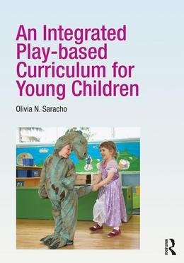 An Integrated Play-Based Curriculum for Early Childhood