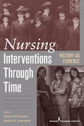 Nursing Interventions Through Time: History as Evidence