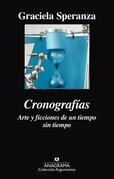 Cronografías. Arte y ficciones de un tiempo sin tiempo