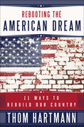 Rebooting the American Dream: 11 Ways to Rebuild Our Country