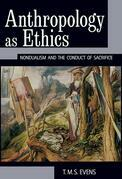 Anthropology as Ethics
