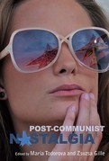 Post-communist Nostalgia