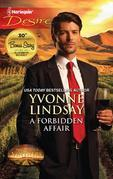 A Forbidden Affair: A Forbidden Affair\For Love or Money
