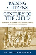Raising Citizens in the 'Century of the Child'