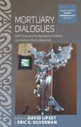 Mortuary Dialogues