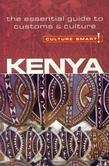 Kenya - Culture Smart!: The Essential Guide to Customs &amp; Culture