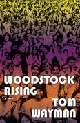 Woodstock Rising