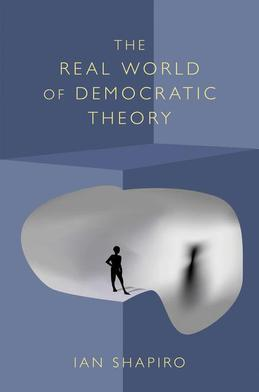 The Real World of Democratic Theory