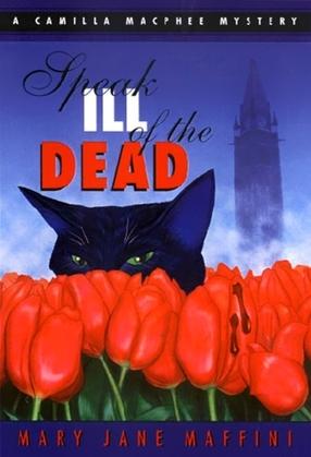 Speak Ill of the Dead