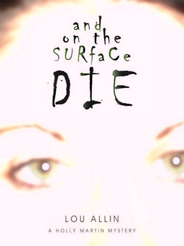 And on the Surface Die