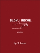 Slow Recoil