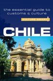 Chile - Culture Smart!: The Essential Guide to Customs &amp; Culture