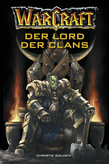 World of Warcraft: Der Lord der Clans