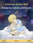 Schlaf gut, kleiner Wolf – Robala ha monate, phirinyane. Zweisprachiges Kinderbuch (Deutsch – Sesotho)