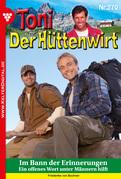 Toni der Hüttenwirt 270 - Heimatroman