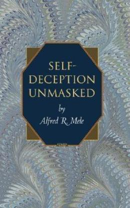 Self-Deception Unmasked