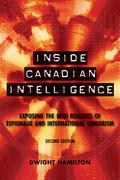 Inside Canadian Intelligence